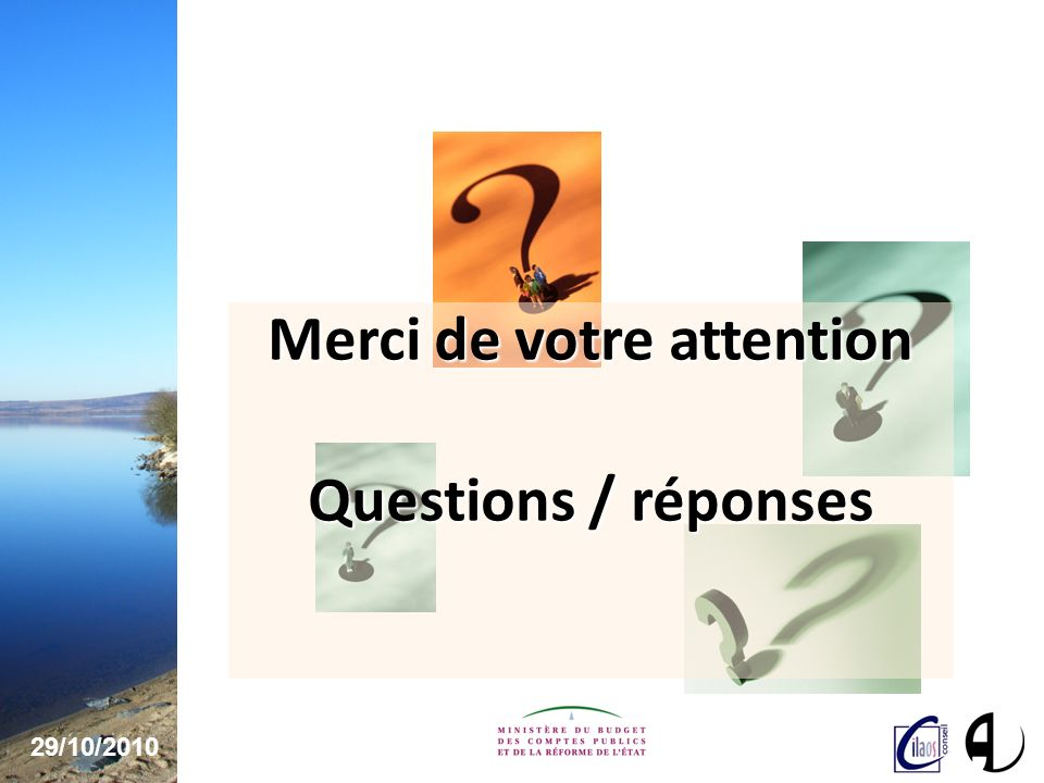 29/10/ Merci de votre attention Questions / réponses