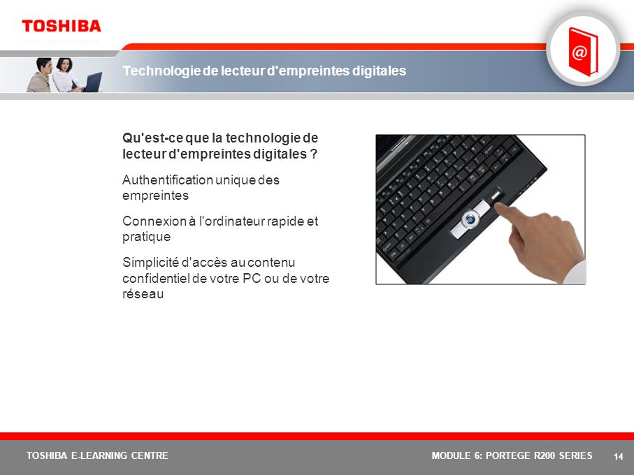 13 TOSHIBA E-LEARNING CENTREMODULE 6: PORTEGE R200 SERIES Protection tridimensionnelle du disque dur Quest-ce que la protection du disque dur .