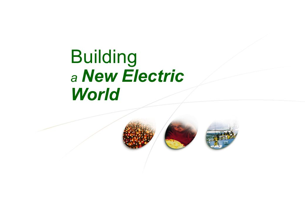 Building a New Electric World