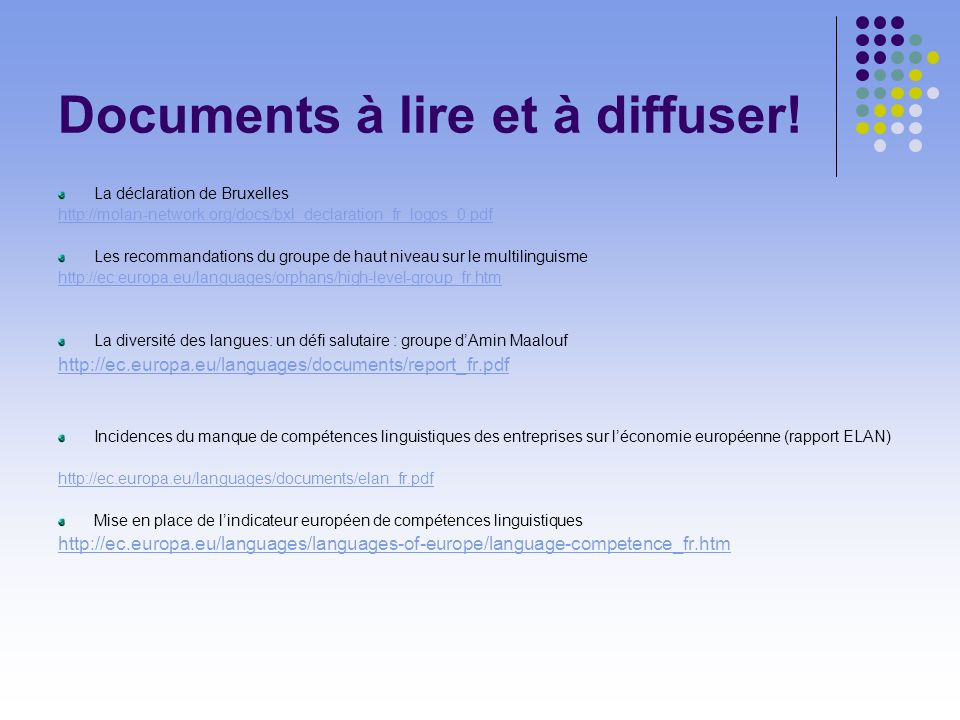 Documents à lire et à diffuser.