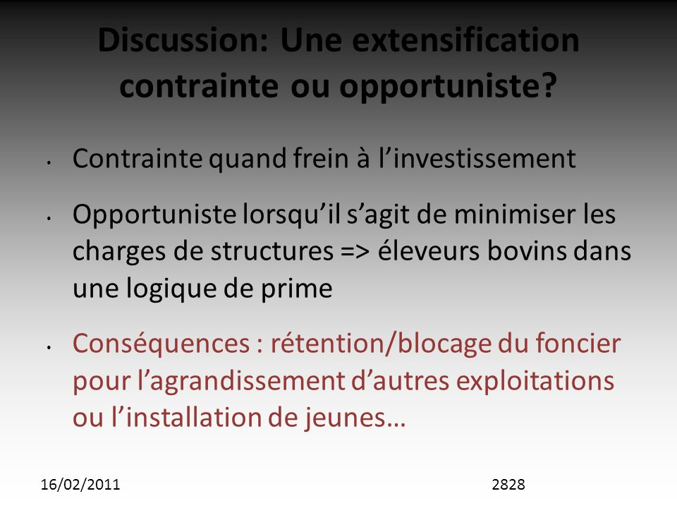 16/02/2011 Discussion: Une extensification contrainte ou opportuniste.