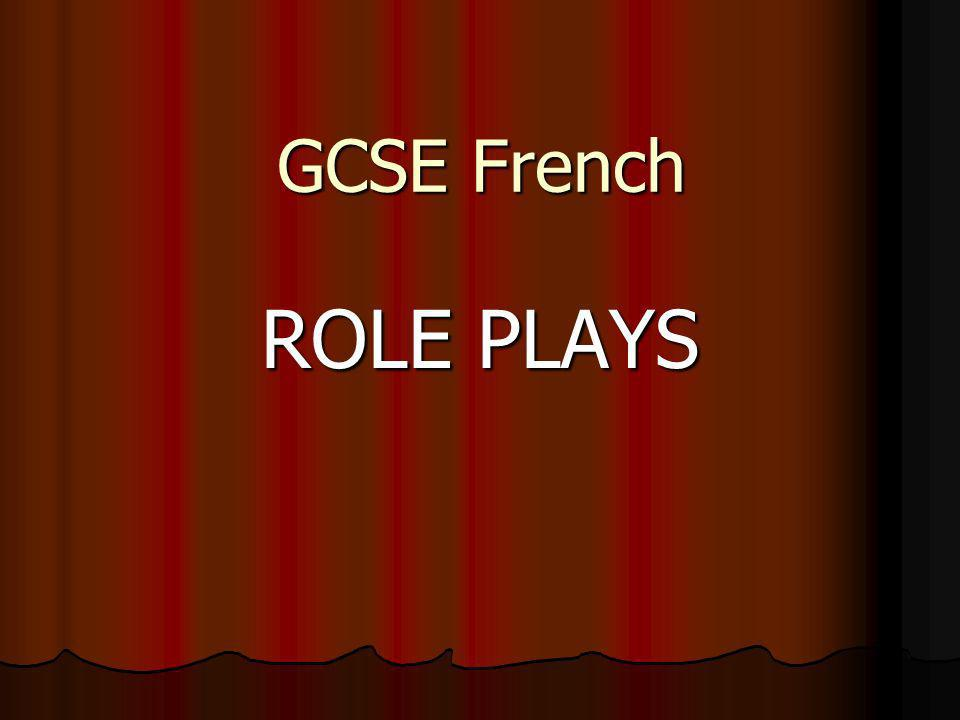 GCSE French ROLE PLAYS