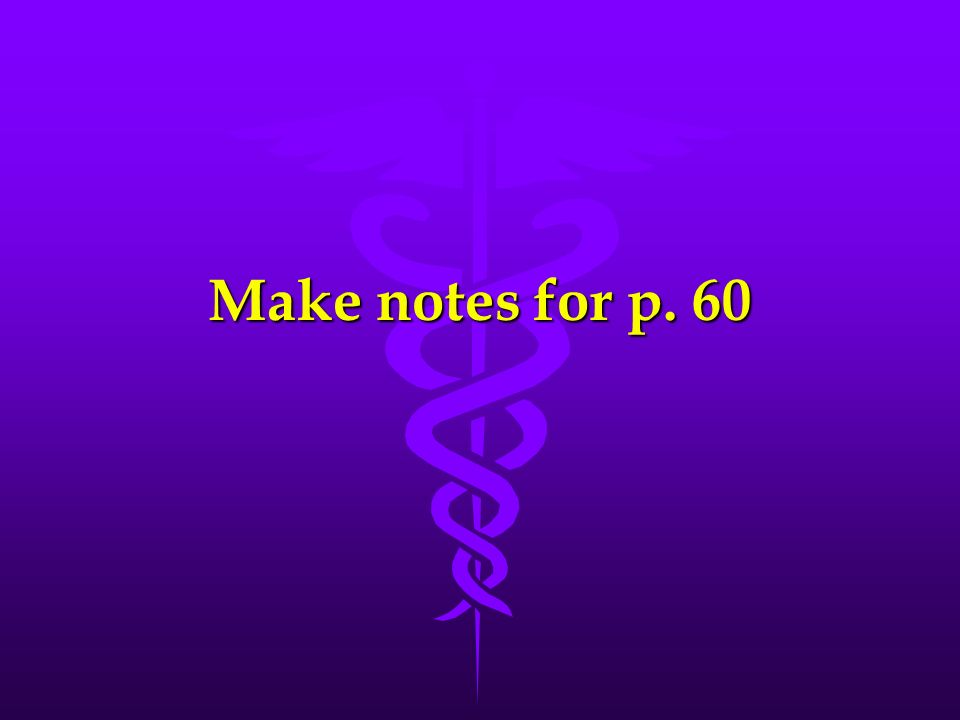 Make notes for p. 60