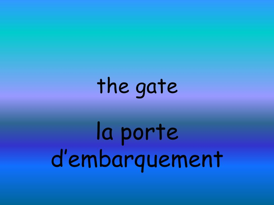 the gate la porte dembarquement