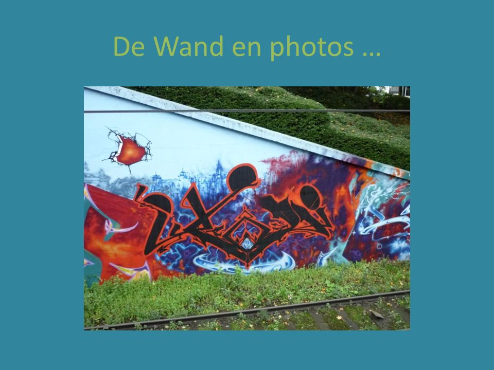 De Wand en photos …