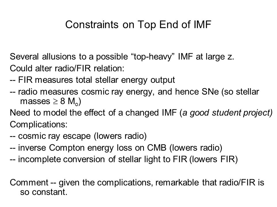 Constraints on Top End of IMF Several allusions to a possible top-heavy IMF at large z.