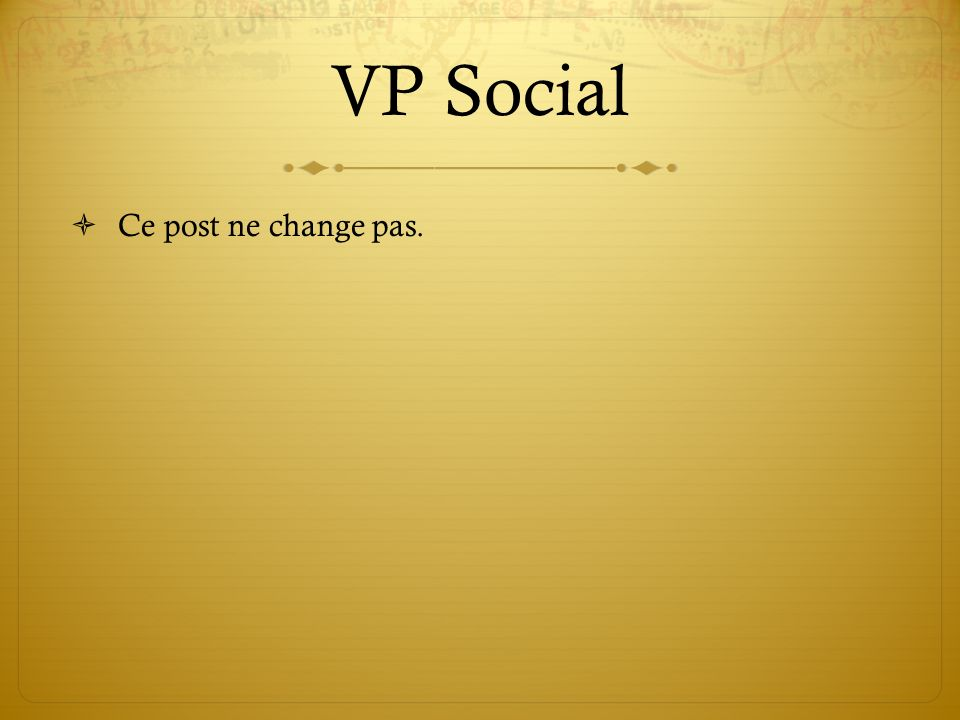 VP Social Ce post ne change pas.