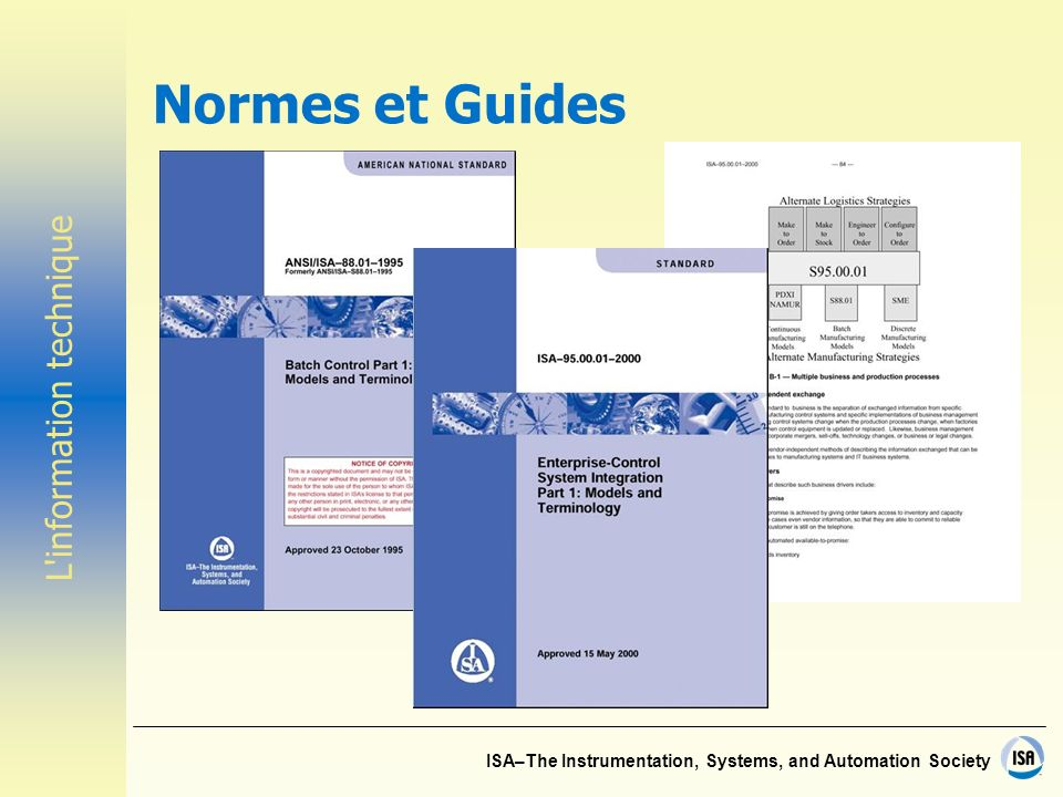 ISA–The Instrumentation, Systems, and Automation Society Normes et Guides L information technique