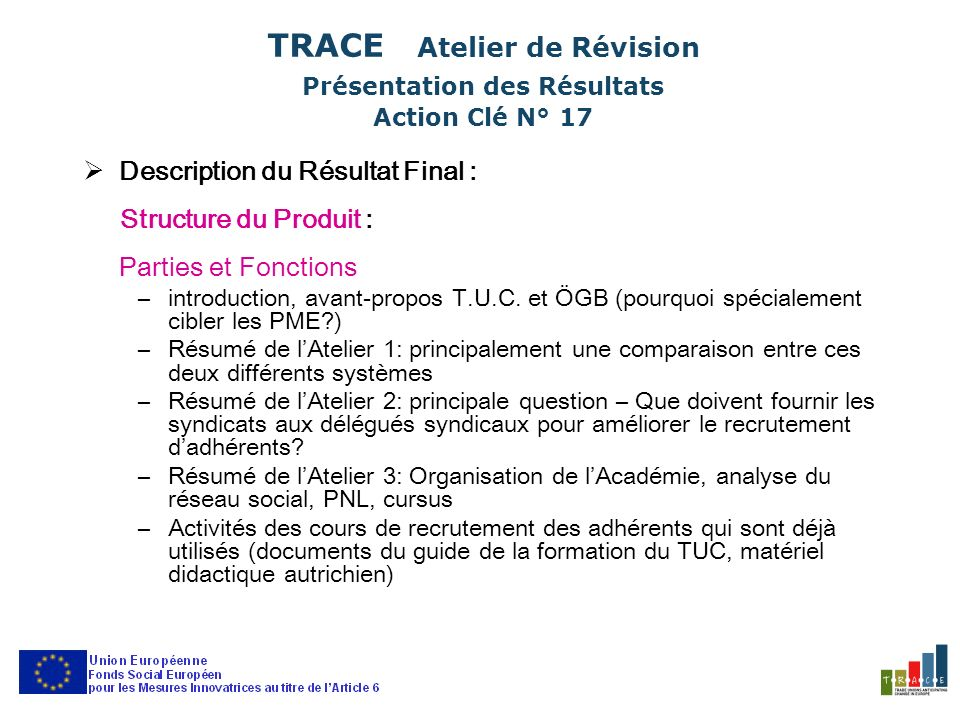Description du Résultat Final : Structure du Produit : Parties et Fonctions –introduction, avant-propos T.U.C.