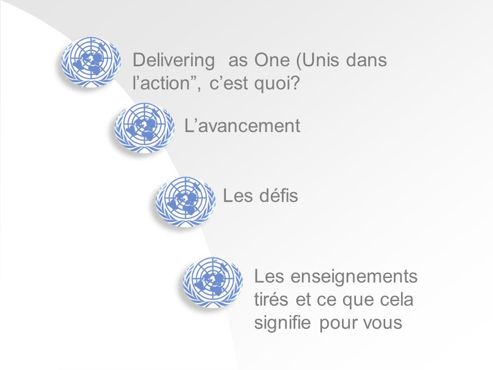 Delivering as One (Unis dans laction, cest quoi.