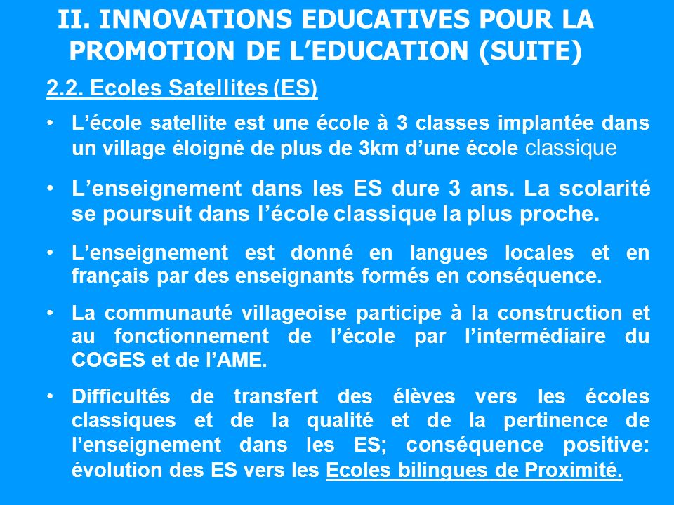II. INNOVATIONS EDUCATIVES POUR LA PROMOTION DE LEDUCATION (SUITE) 2.2.