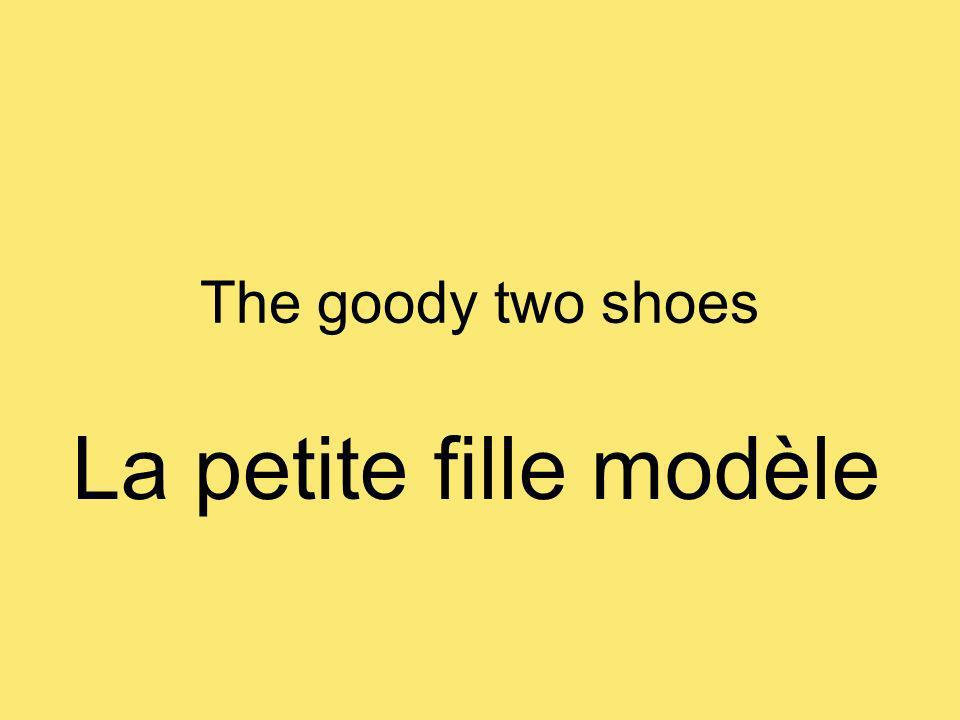 The goody two shoes La petite fille modèle