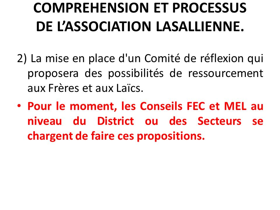 COMPREHENSION ET PROCESSUS DE LASSOCIATION LASALLIENNE.