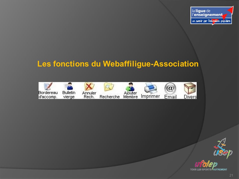 21 Les fonctions du Webaffiligue-Association