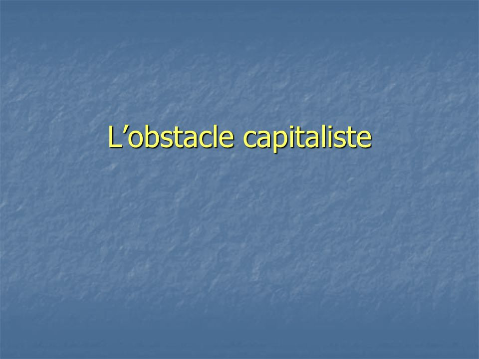 Lobstacle capitaliste
