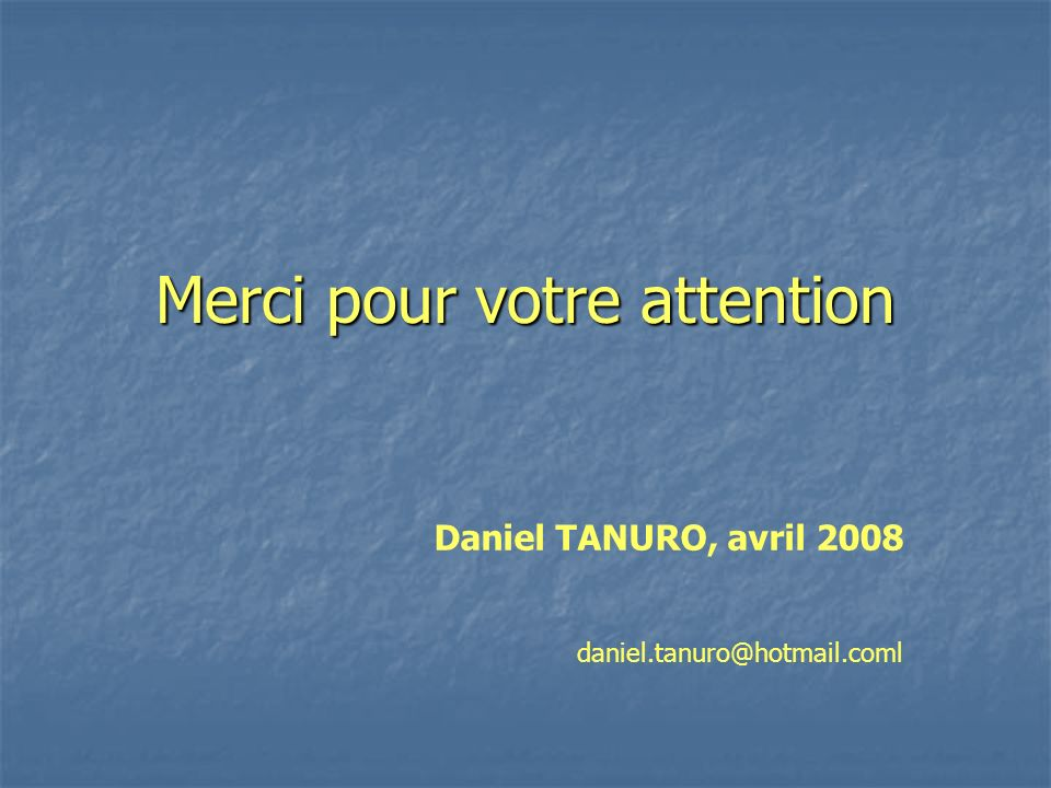 Merci pour votre attention Daniel TANURO, avril 2008 daniel.tanuro@hotmail.coml