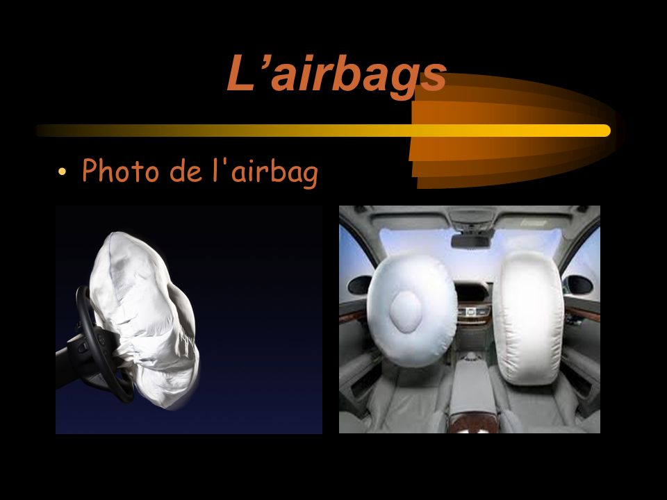 Lairbags Photo de l airbag