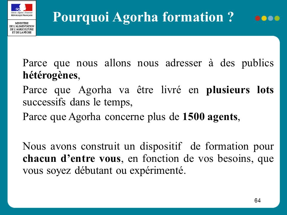64 Pourquoi Agorha formation .