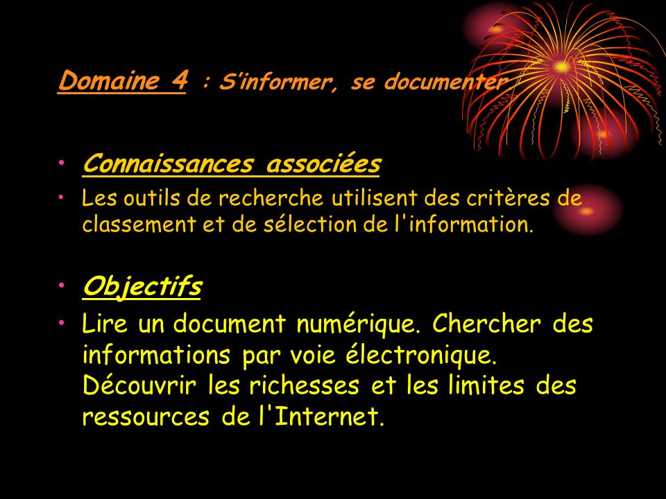 Domaine 4 : Sinformer, se documenter.