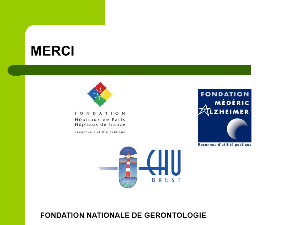 MERCI FONDATION NATIONALE DE GERONTOLOGIE