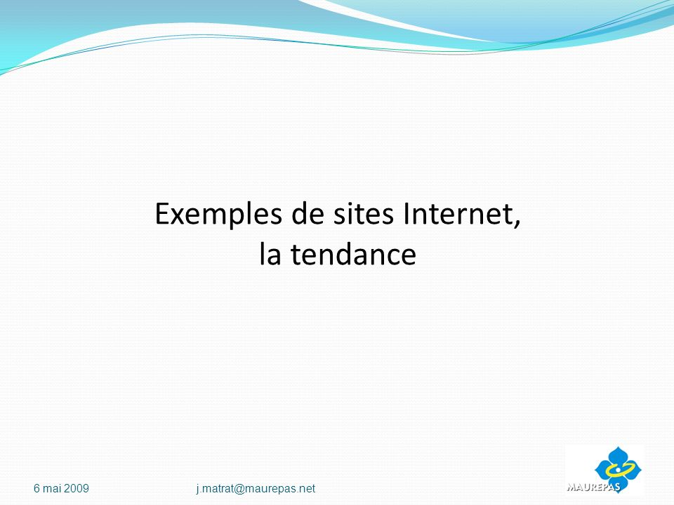Exemples de sites Internet, la tendance 6 mai
