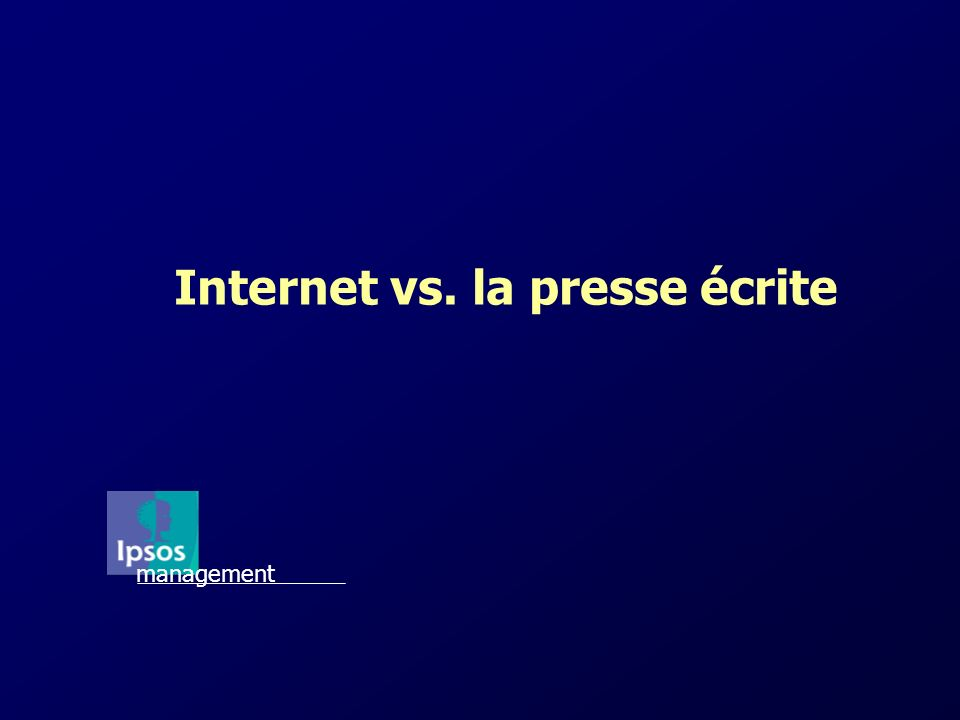 Internet vs. la presse écrite management