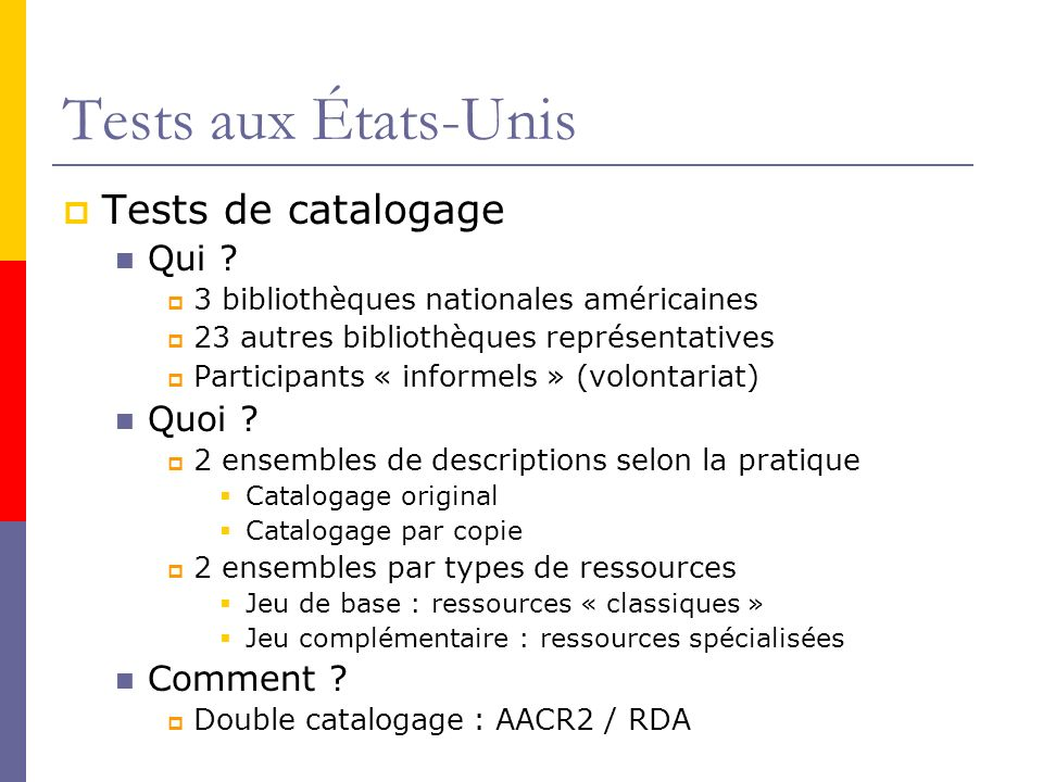 Tests aux États-Unis Tests de catalogage Qui .