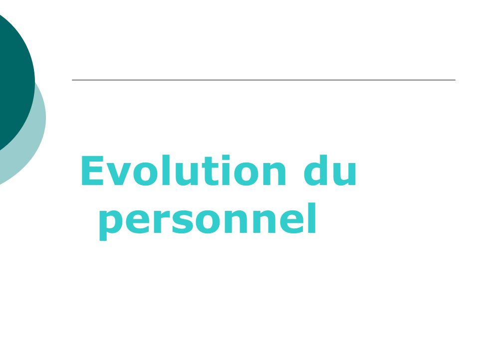 Evolution du personnel