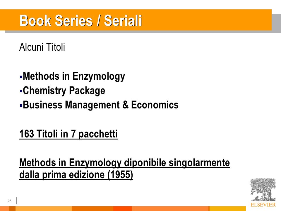 25 Book Series / Seriali Alcuni Titoli Methods in Enzymology Chemistry Package Business Management & Economics 163 Titoli in 7 pacchetti Methods in Enzymology diponibile singolarmente dalla prima edizione (1955)