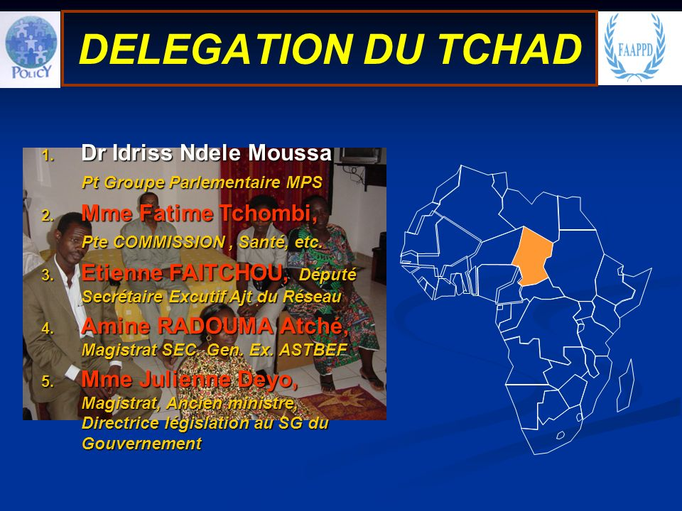 1. Dr Idriss Ndele Moussa Pt Groupe Parlementaire MPS 2.