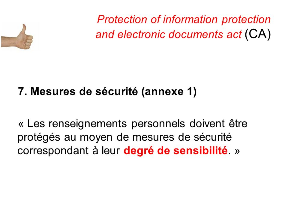 Protection of information protection and electronic documents act (CA) 7.