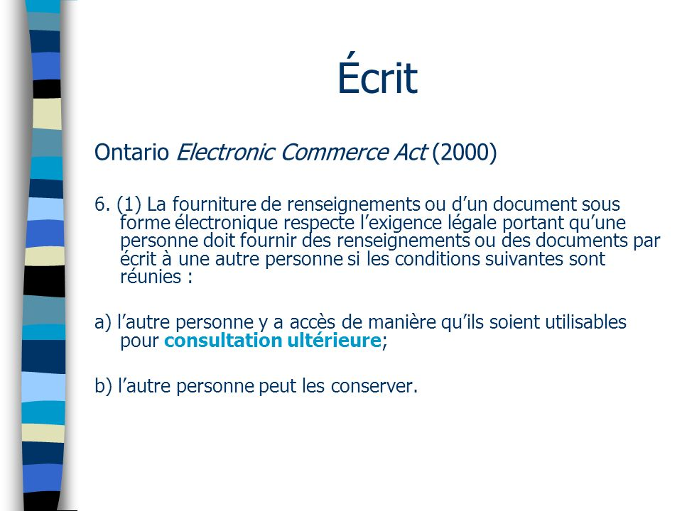 Écrit Ontario Electronic Commerce Act (2000) 6.