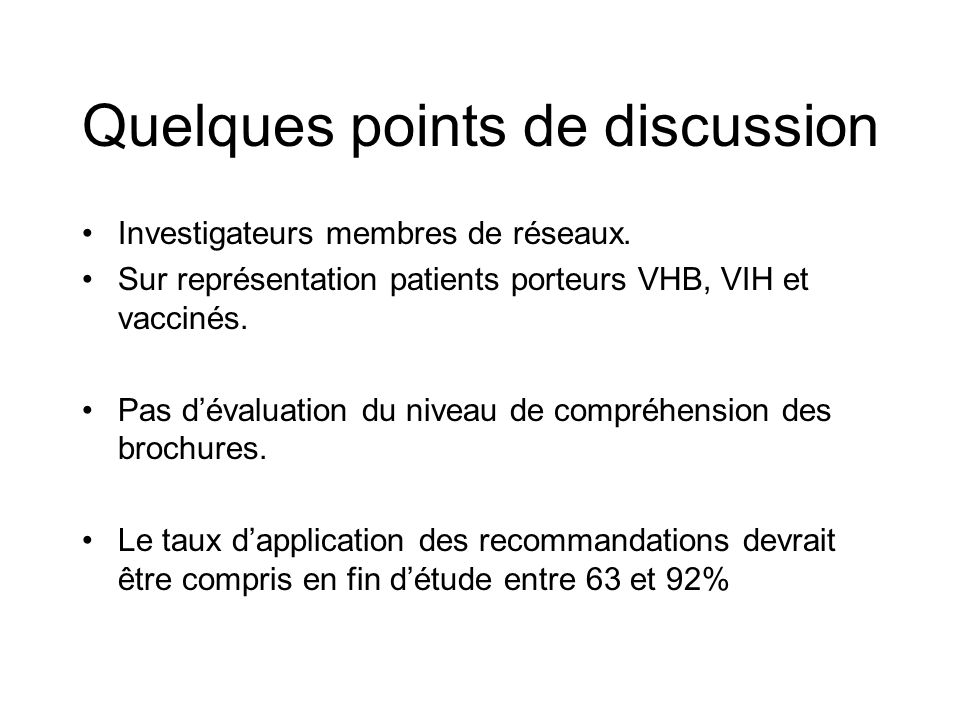 Quelques points de discussion Investigateurs membres de réseaux.