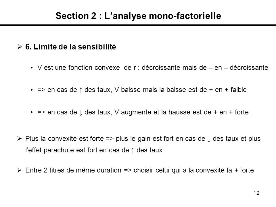 12 Section 2 : Lanalyse mono-factorielle 6.