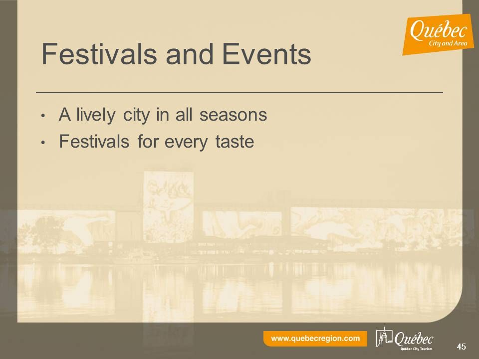 45 Festivals and Events A lively city in all seasons Festivals for every taste