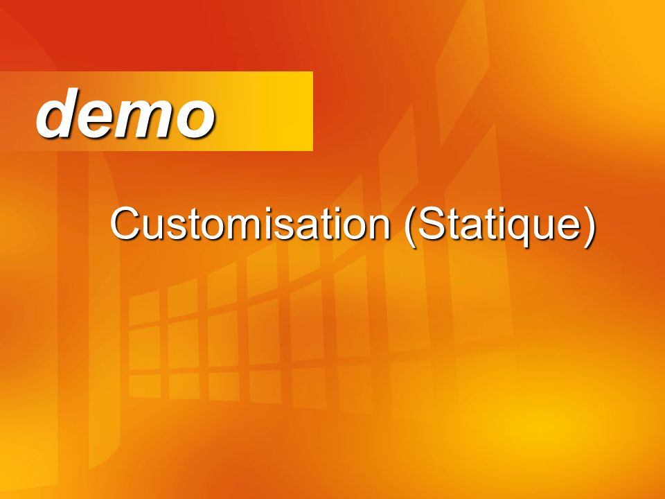 Customisation (Statique) demo demo
