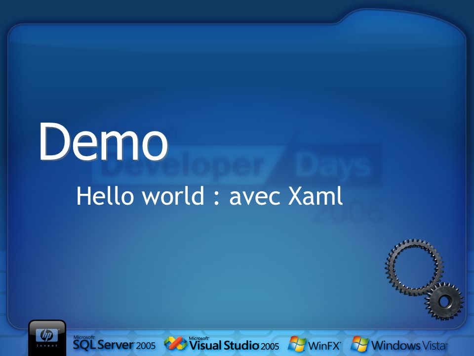Hello world : avec Xaml Demo