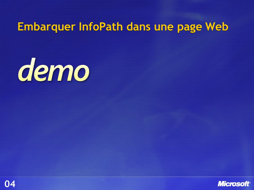 Embarquer InfoPath dans une page Web 04