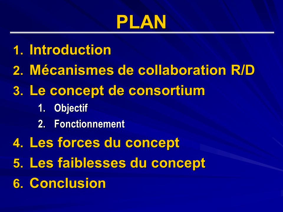 PLAN 1. Introduction 2. Mécanismes de collaboration R/D 3.