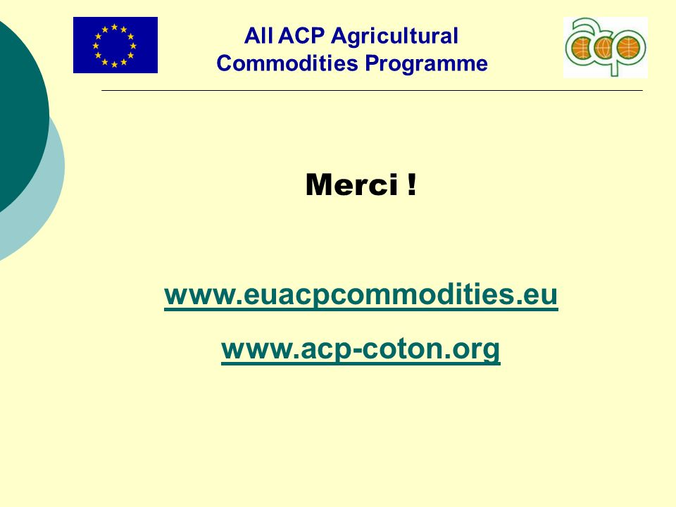 All ACP Agricultural Commodities Programme Merci !