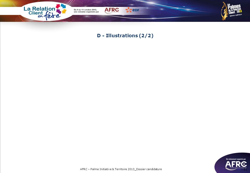 11 D - Illustrations (2/2) AFRC – Palme Initiative & Territoire 2013_Dossier candidature