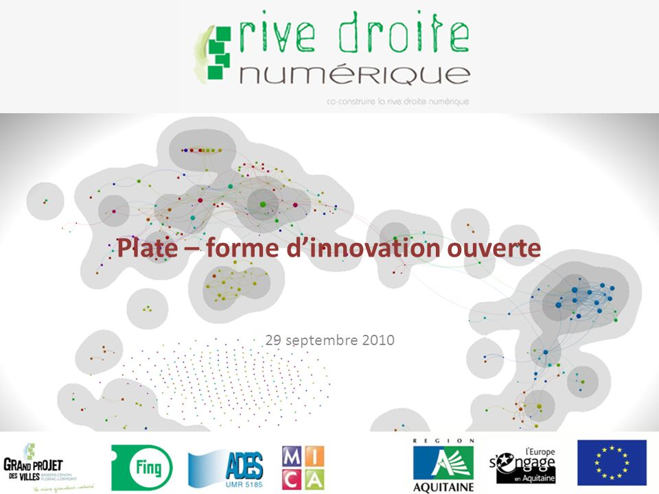 Plate – forme dinnovation ouverte 29 septembre 2010