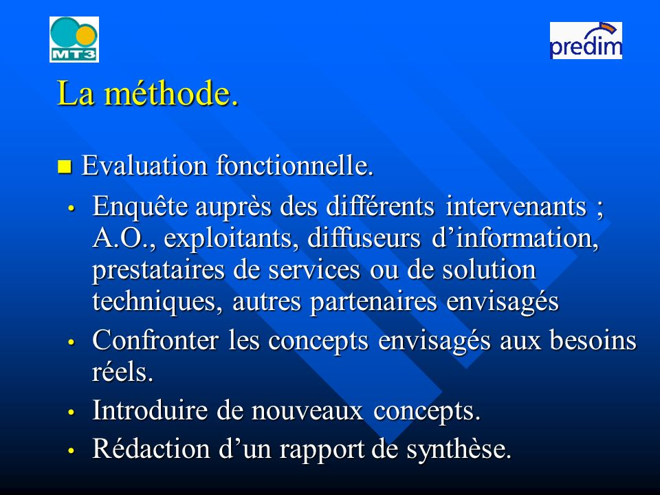 Evaluation fonctionnelle. Evaluation fonctionnelle.