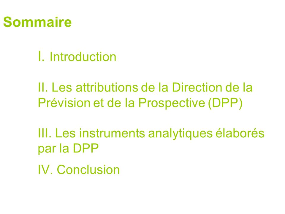 Sommaire I. Introduction II.