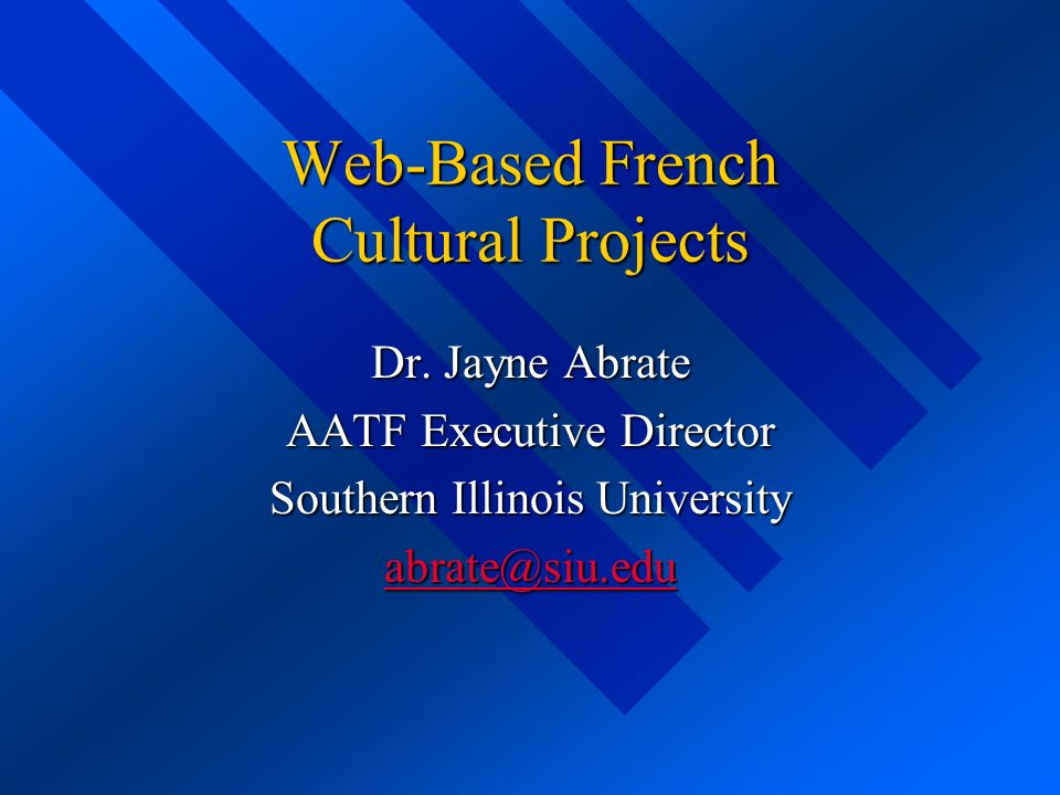 Web-Based French Cultural Projects Dr.