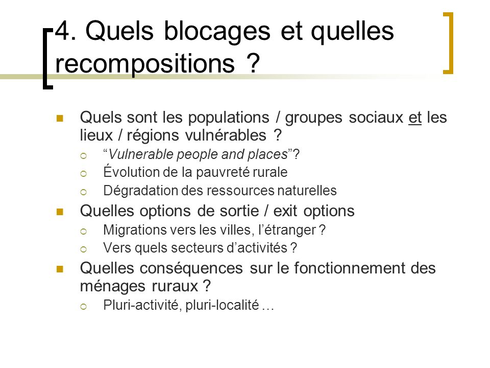4. Quels blocages et quelles recompositions .