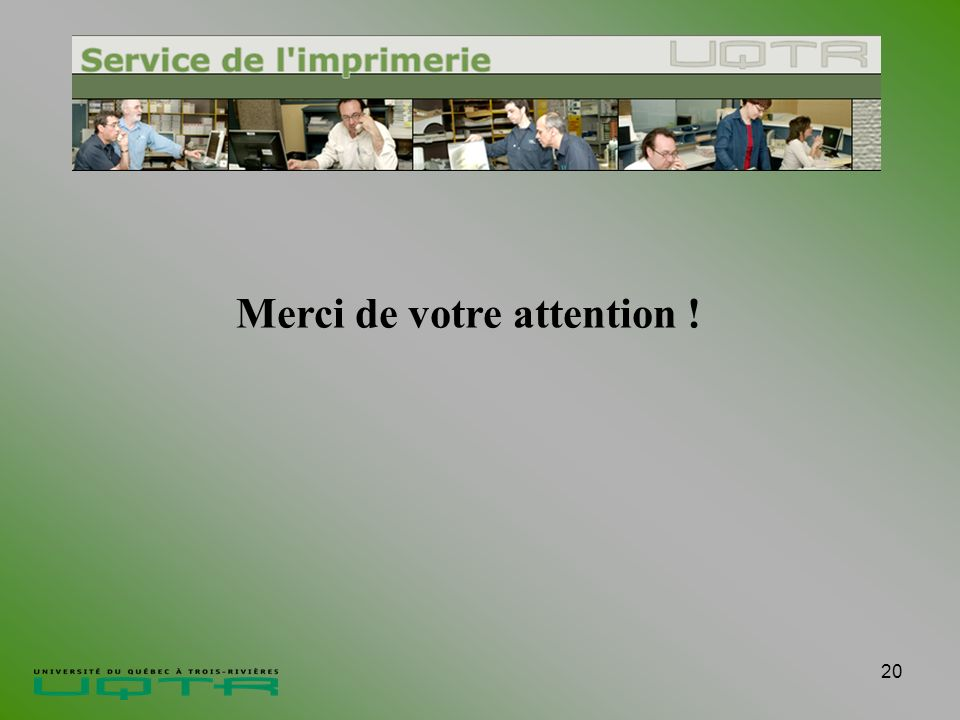 20 Merci de votre attention !
