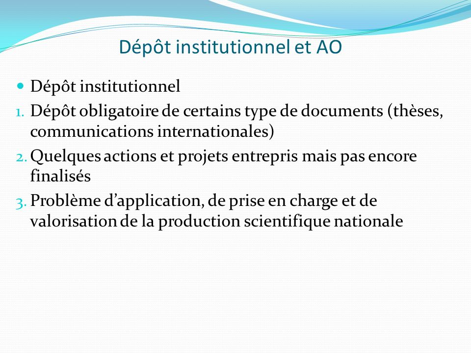 Dépôt institutionnel et AO Dépôt institutionnel 1.