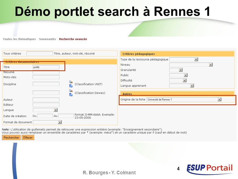 R. Bourges - Y. Colmant 4 Démo portlet search à Rennes 1