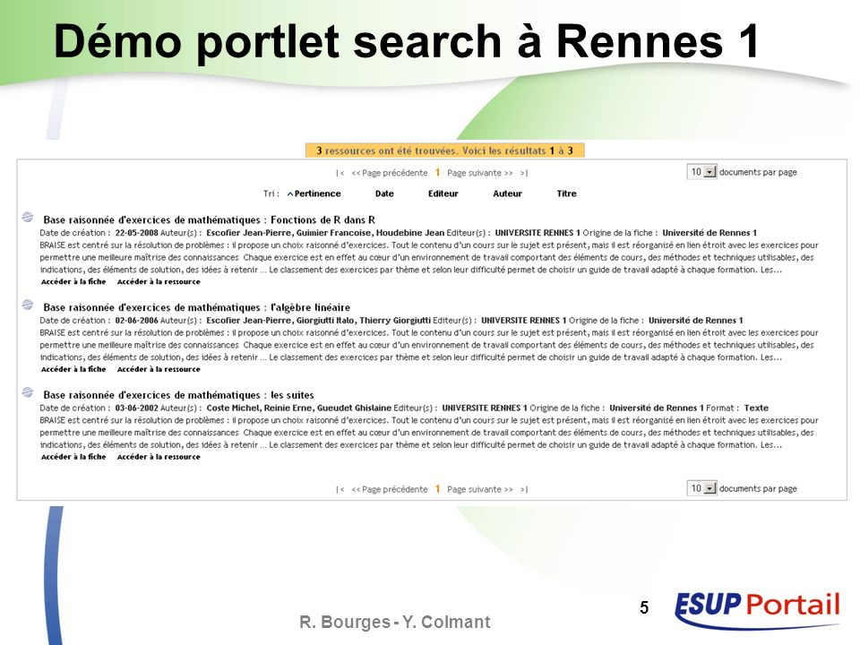 R. Bourges - Y. Colmant 5 Démo portlet search à Rennes 1